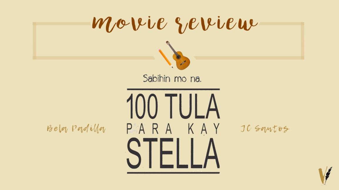 Movie Review | 100 Tula Para Kay Stella