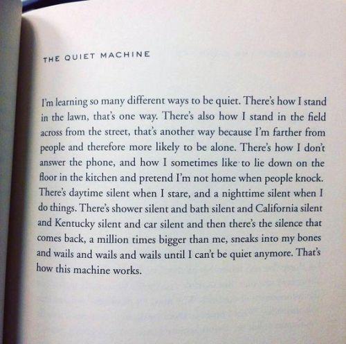 the quiet machine