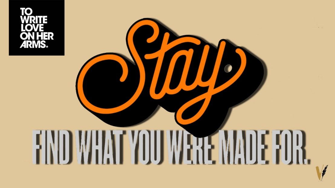 #TWLOHA : STAY | WORLD SUICIDE PREVENTIONDAY