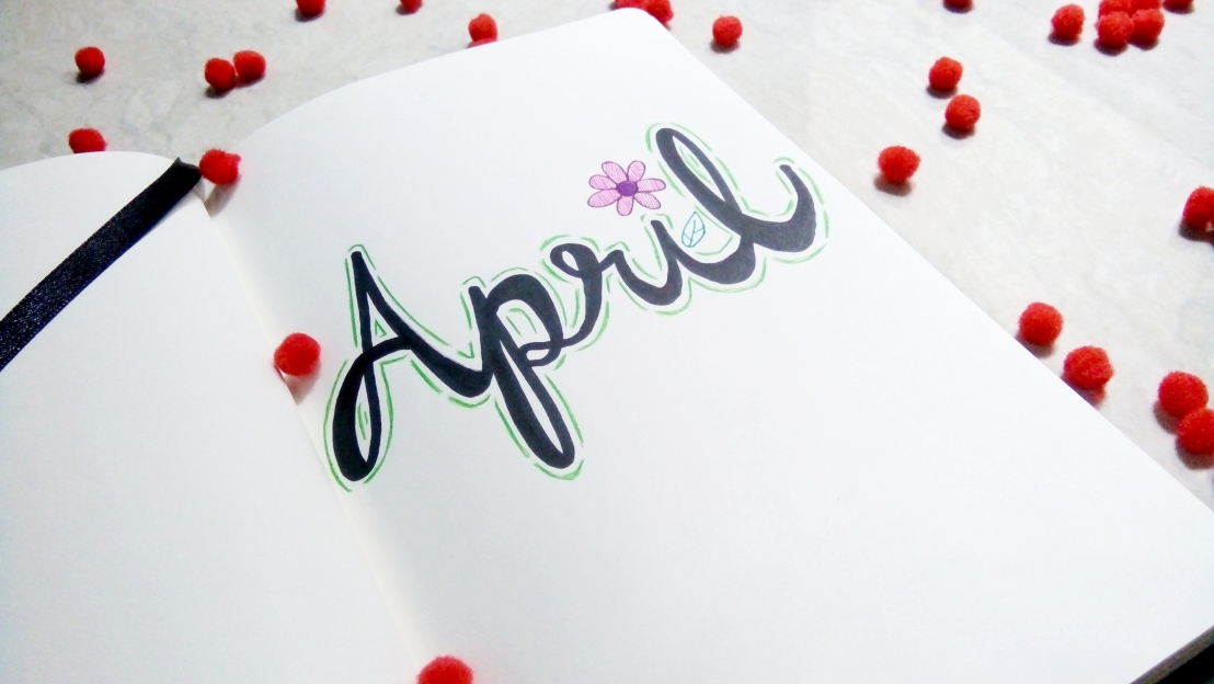 April Monthly Journal Spread + blog goals and lifepurpose